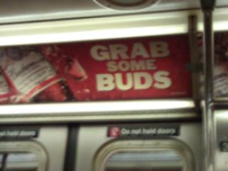 Budweiser subway ad grab some buds