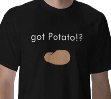 Got potato slogan