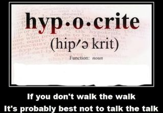 Hypocrite-definition walk the walk